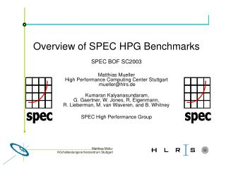 Overview of SPEC HPG Benchmarks SPEC BOF SC2003