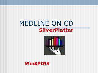MEDLINE ON CD  SilverPlatter