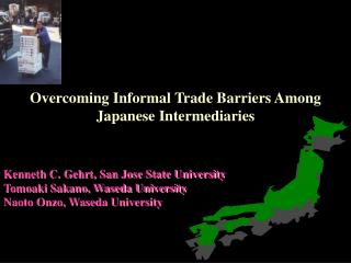 Overcoming Informal Trade Barriers Among Japanese Intermediaries