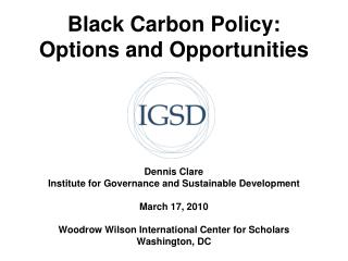Black Carbon Policy:  Options and Opportunities