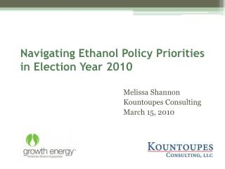 Navigating Ethanol Policy Priorities in Election Year 2010
