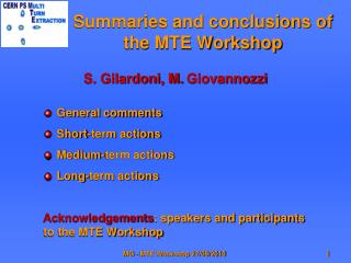 Summaries and conclusions of the MTE Workshop