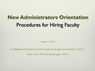 New Administrators Orientation Procedures for Hiring Faculty