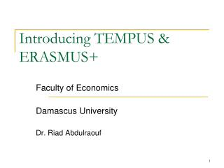 Introducing TEMPUS & ERASMUS+