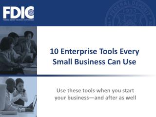 10 Enterprise Tools Every Small Business Can Use