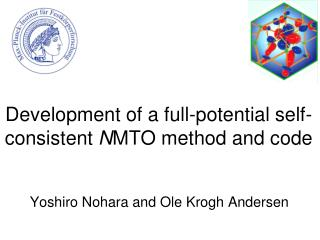 Development of a full-potential self-consistent  N MTO method and code