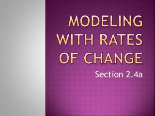 Modeling with rates of change