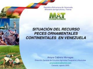 República Bolivariana de Venezuela Ministerio de Agricultura y Tierras