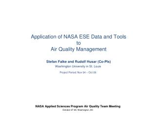 NASA Applied Sciences Program Air Quality Team Meeting October 27-29, Washington, DC