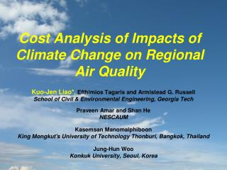Cost Analysis of Impacts of Climate Change on Regional Air Quality