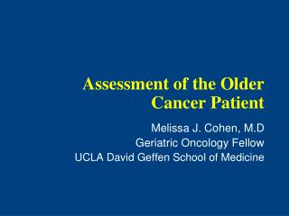 Assessment of the Older Cancer Patient