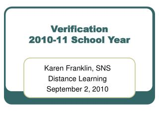 Verification 2010-11 School Year