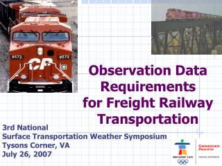 Observation Data Requirements for Freight Railway Transportation