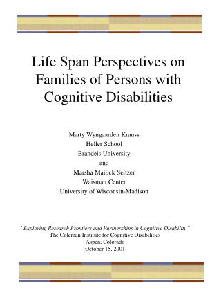 Life Span Perspectives on Families of Persons with Cognitive Disabilities