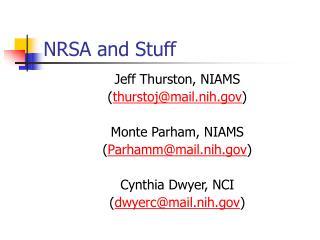 NRSA and Stuff