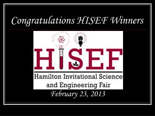Congratulations HISEF Winners