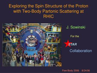 Exploring the Spin Structure of the Proton with Two-Body Partonic Scattering at RHIC