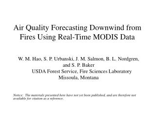 Air Quality Forecasting Downwind from Fires Using Real-Time MODIS Data