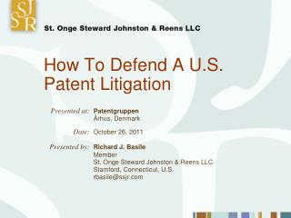 How To Defend A U.S. Patent Litigation