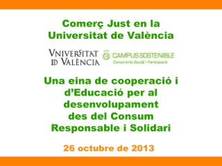 Comerç Just en la  Universitat de Val ència