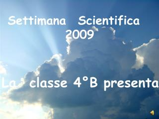 Settimana Scientifica 2009
