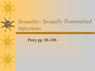 Sexuality: Sexually Transmitted Infections