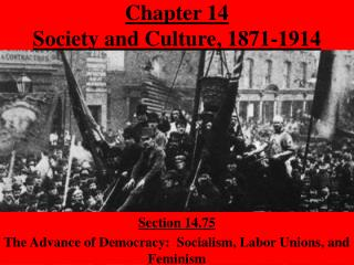 Chapter 14  Society and Culture, 1871-1914