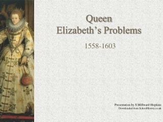 Queen Elizabeth's Problems