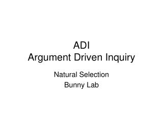 ADI Argument Driven Inquiry