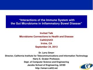"""Interactions of the Immune System with  the Gut Microbiome in Inflammatory Bowel Disease"""