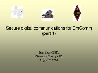 Secure digital communications for EmComm (part 1)