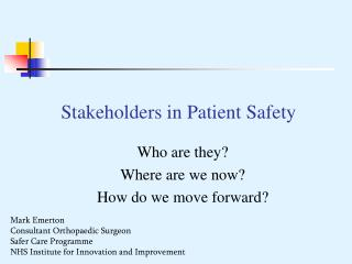 Stakeholders in Patient Safety