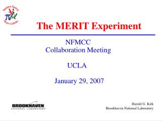 The MERIT Experiment
