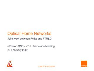 Optical Home Networks