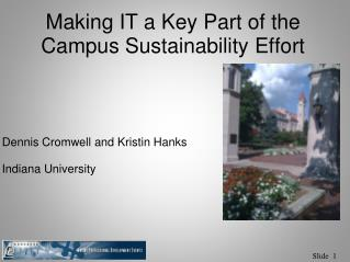 Making IT a Key Part of the Campus Sustainability Effort