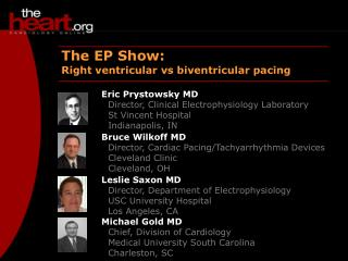 The EP Show: Right ventricular vs biventricular pacing