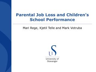 Parental Job Loss and Children's School Performance