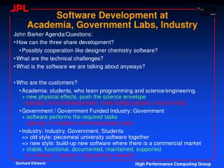 Software Development at Academia, Government Labs, Industry