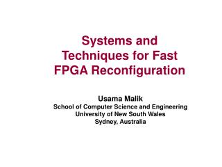 Systems and Techniques for Fast FPGA Reconfiguration