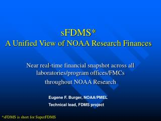 sFDMS* A Unified View of NOAA Research Finances