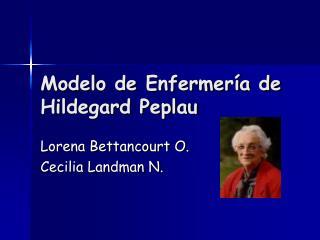 Modelo de Enfermería de Hildegard Peplau