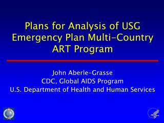 Plans for Analysis of USG Emergency Plan Multi-Country ART Program