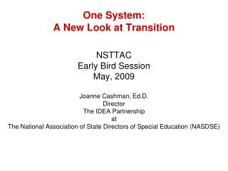 One System:   A New Look at Transition