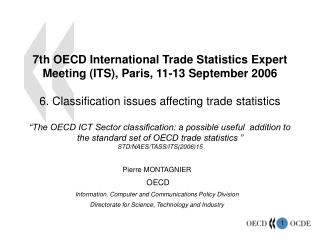Pierre MONTAGNIER  OECD Information, Computer and Communications Policy Division
