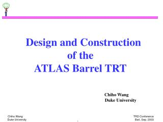 Design and Construction  of the  ATLAS Barrel TRT
