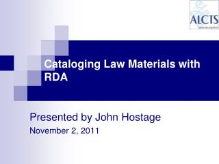 Cataloging Law Materials with RDA