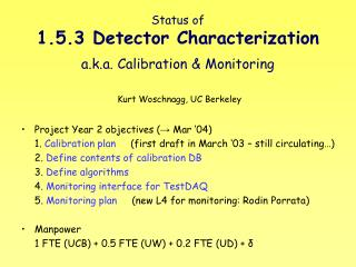 Status of 1.5.3 Detector Characterization a.k.a. Calibration & Monitoring