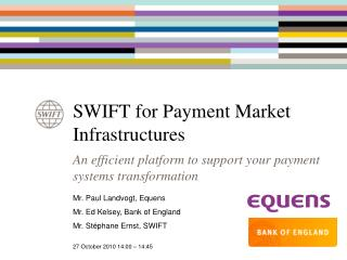 SWIFT for Payment Market Infrastructures