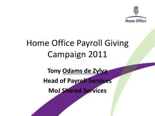 Home Office Payroll Giving Campaign 2011