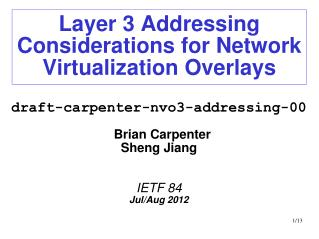 Layer 3 Addressing Considerations for Network Virtualization Overlays
